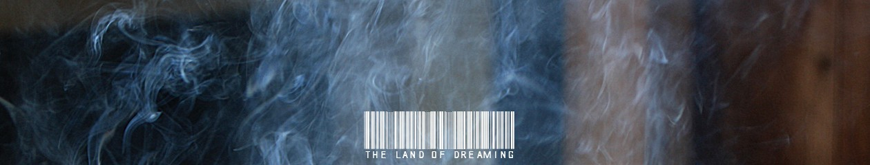 The land of dreaming